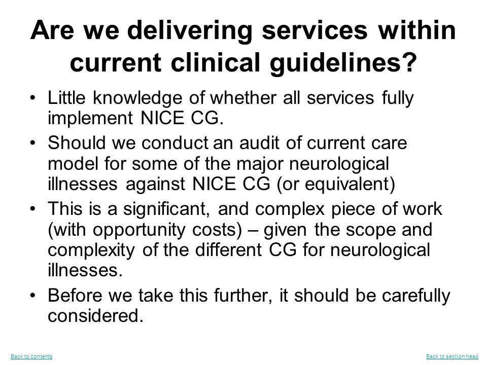 Are we delivering services within current clinical guidelines.