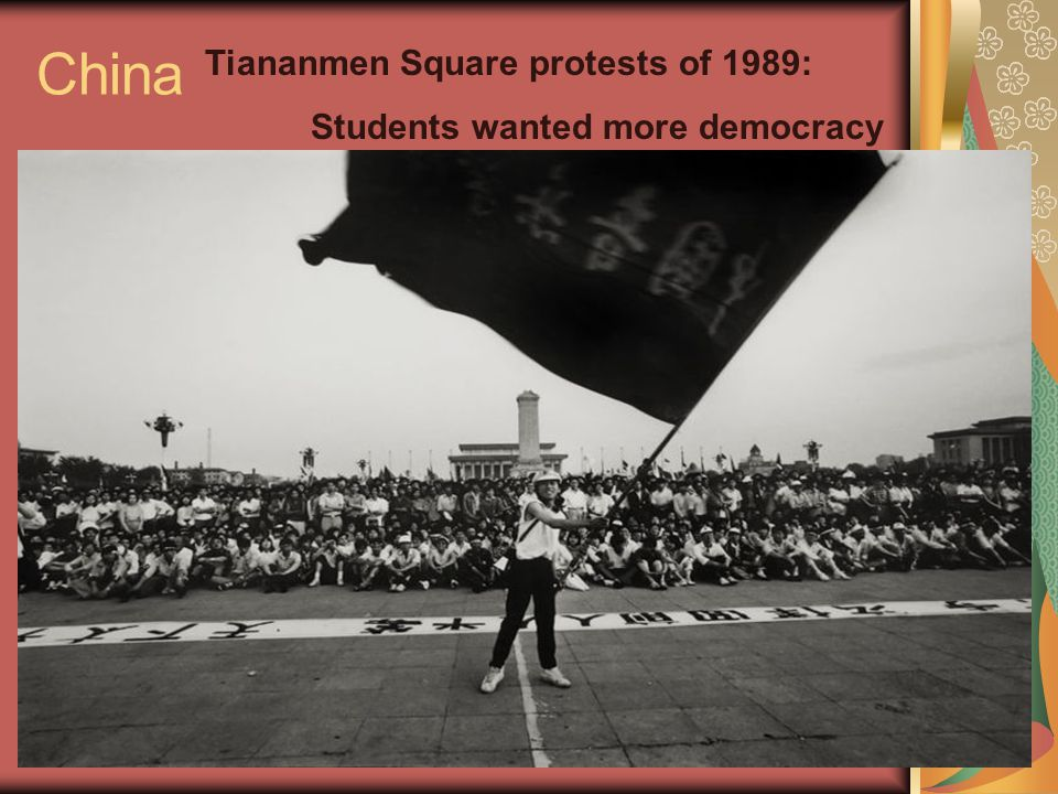 China Tiananmen Square protests of 1989: Students wanted more democracy