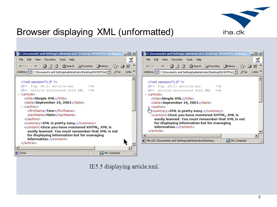8 Browser displaying XML (unformatted) IE5.5 displaying article.xml.