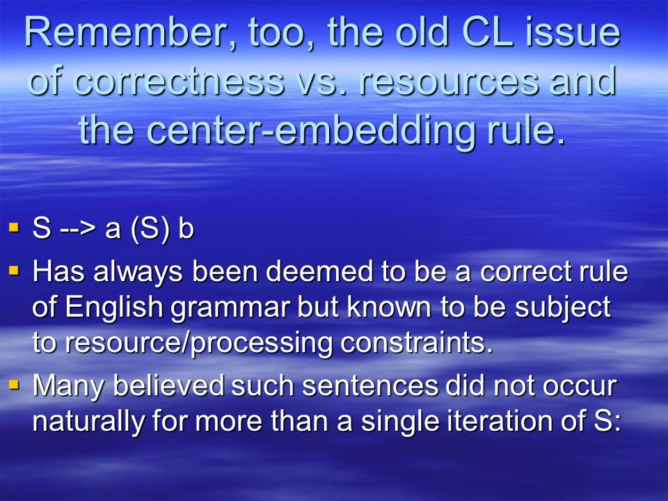 Remember, too, the old CL issue of correctness vs.