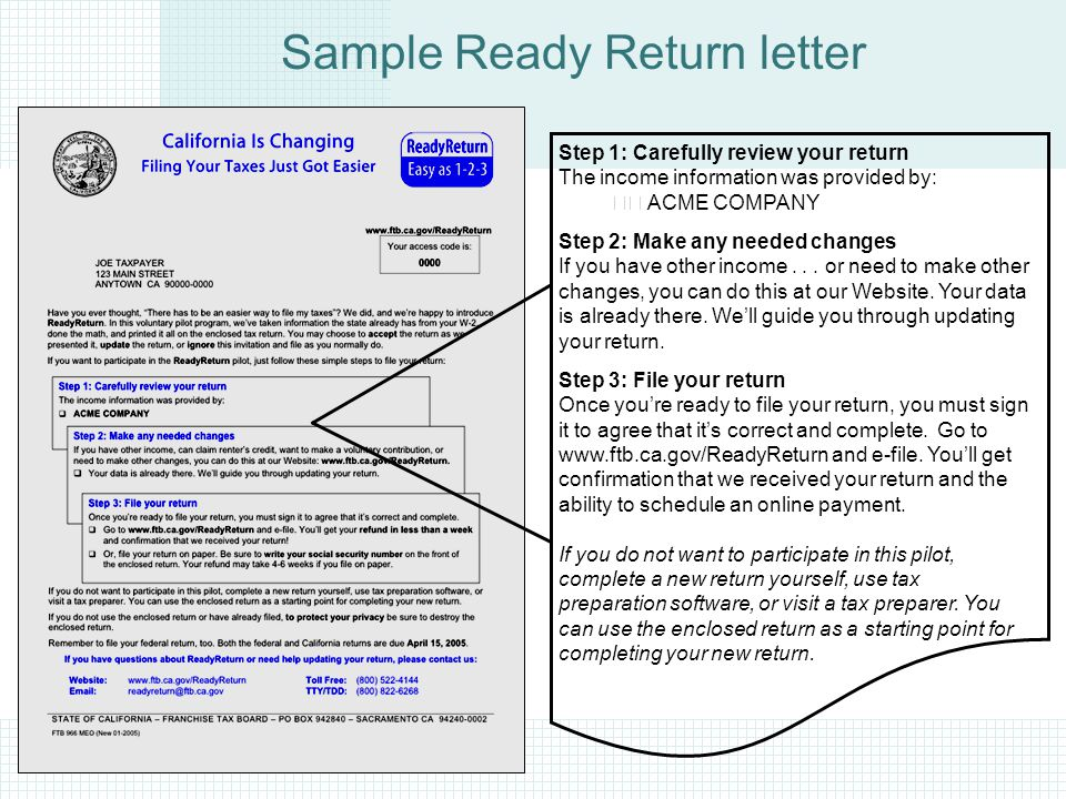 Sample Ready Return letter Step 1: Carefully review your return The income information was provided by: ACME COMPANY Step 2: Make any needed changes If you have other income...
