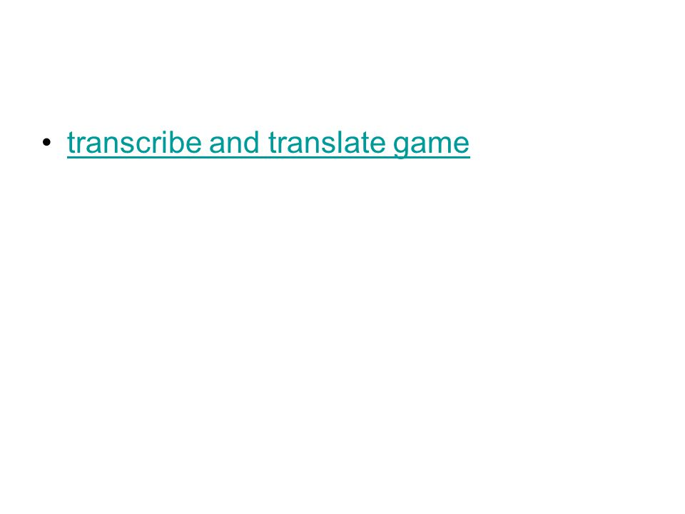 transcribe and translate game