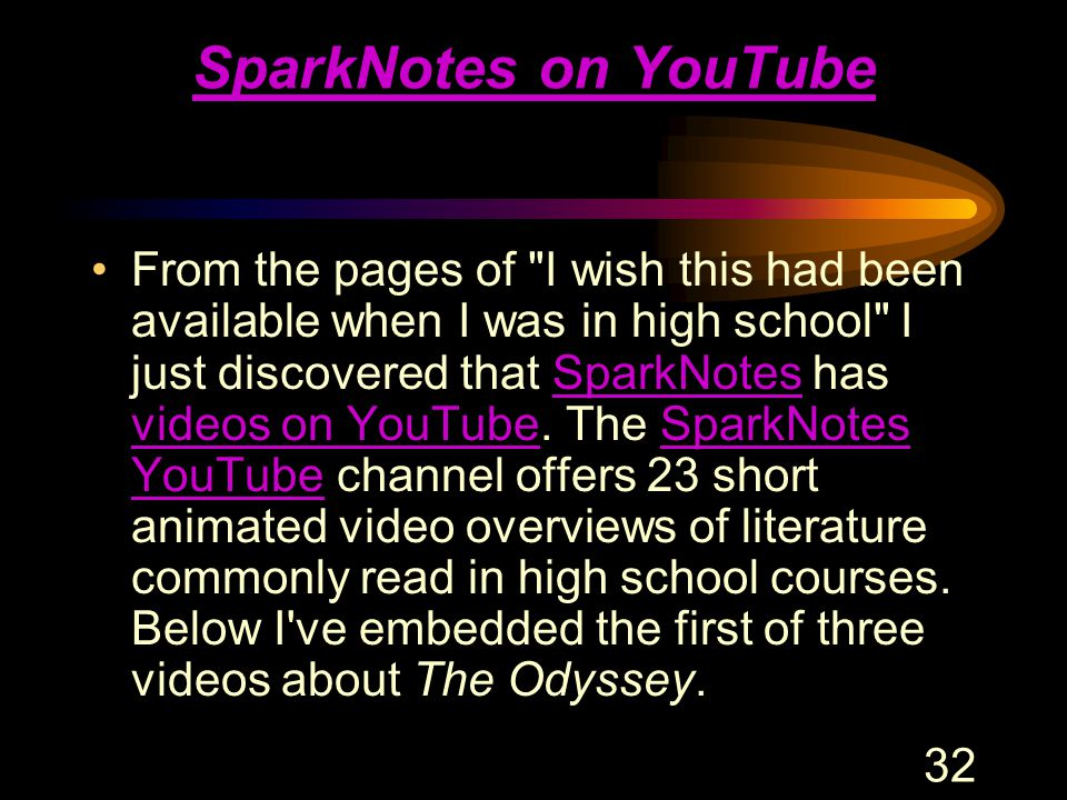 32 SparkNotes on YouTube From the pages of