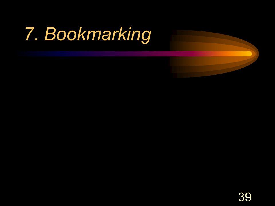 39 7. Bookmarking