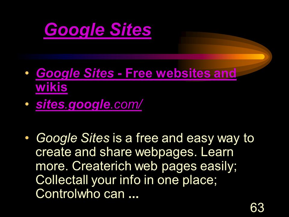 63 Google Sites Google Sites - Free websites and wikisGoogle Sites - Free websites and wikis sites.google.com/sites.google.com/ Google Sites is a free