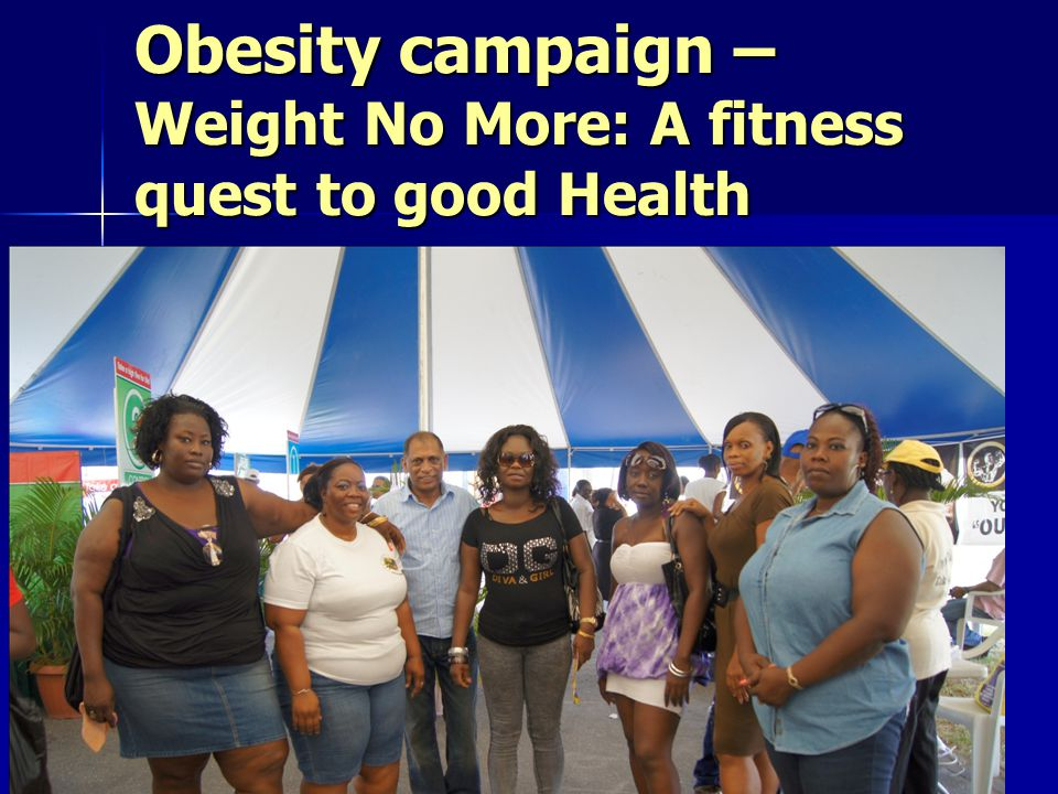 Obesity campaign – Weight No More: A fitness quest to good Health