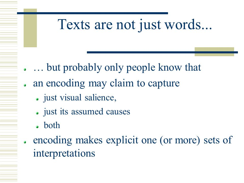 Texts are not just words...