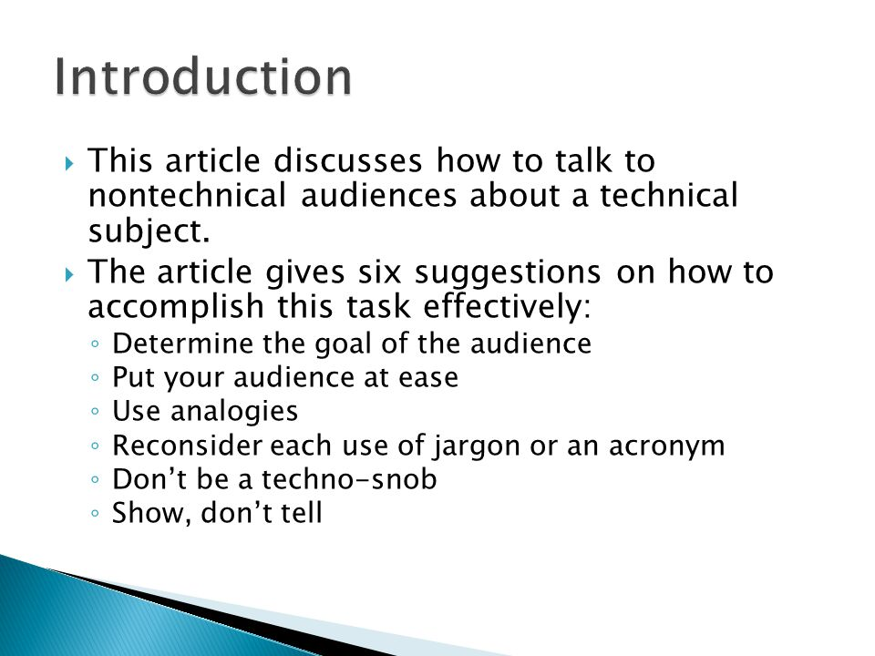 This article discusses how to talk to nontechnical audiences about a technical subject.