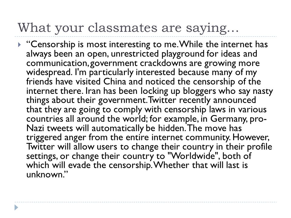 What your classmates are saying…  I liked the section on Censorship.