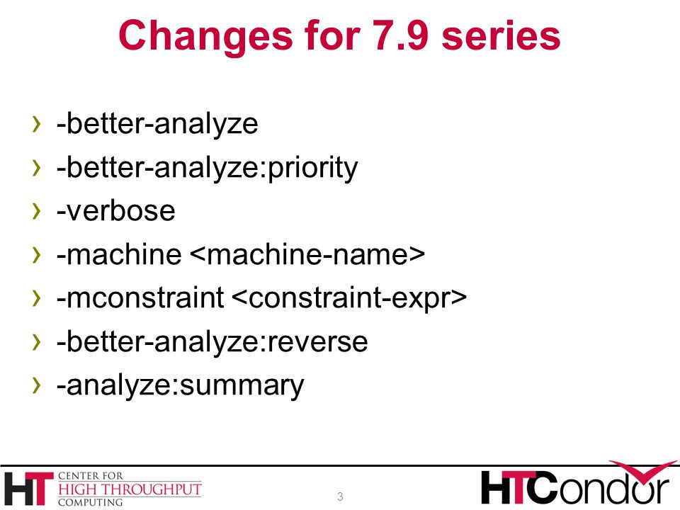 › -better-analyze › -better-analyze:priority › -verbose › -machine › -mconstraint › -better-analyze:reverse › -analyze:summary Changes for 7.9 series
