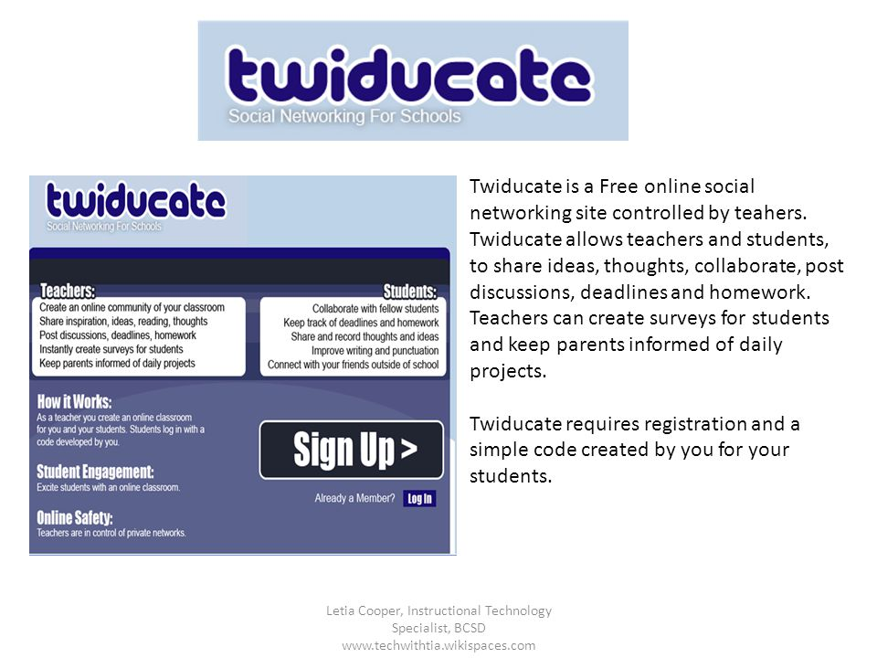 Twiducate is a Free online social networking site controlled by teahers. Twiducate allows teachers and students, to share ideas, thoughts, collaborate