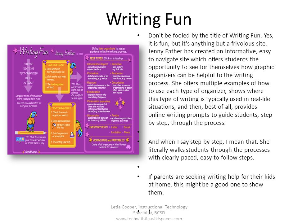 Writing Fun Don't be fooled by the title of Writing Fun. Yes, it is fun, but it's anything but a frivolous site. Jenny Eather has created an informati