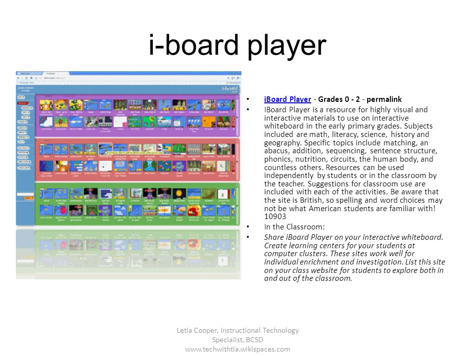 i-board player iBoard Player - Grades 0 - 2 - permalink iBoard Player IBoard Player is a resource for highly visual and interactive materials to use o