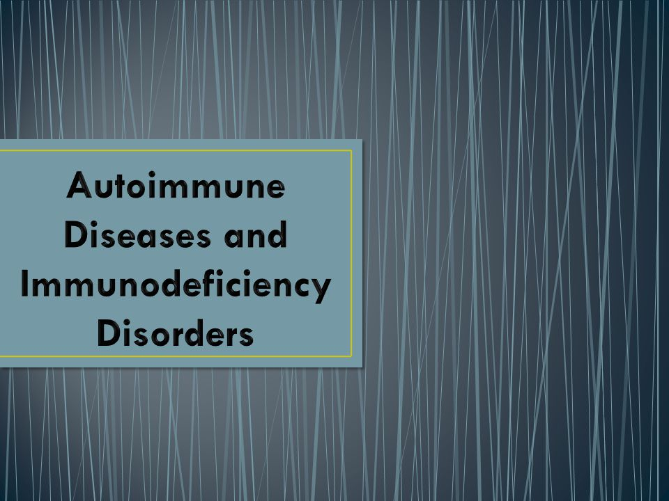 EXPECTED LEARNING: To understand how autoimmune diseases and immunodeficiency disorders effect the immune system