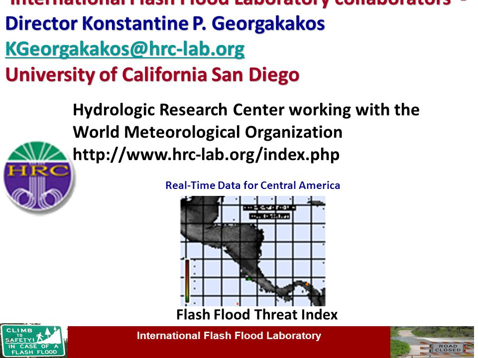 International Flash Flood Laboratory International Flash Flood Laboratory collaborators - Director Konstantine P.