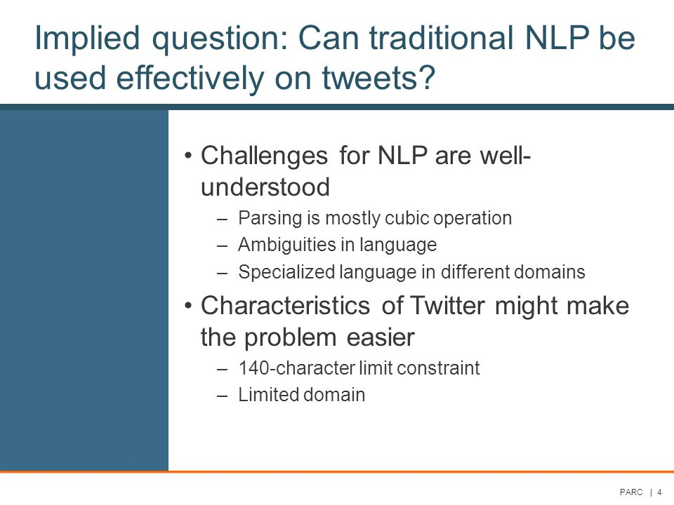 Implied question: Can traditional NLP be used effectively on tweets.