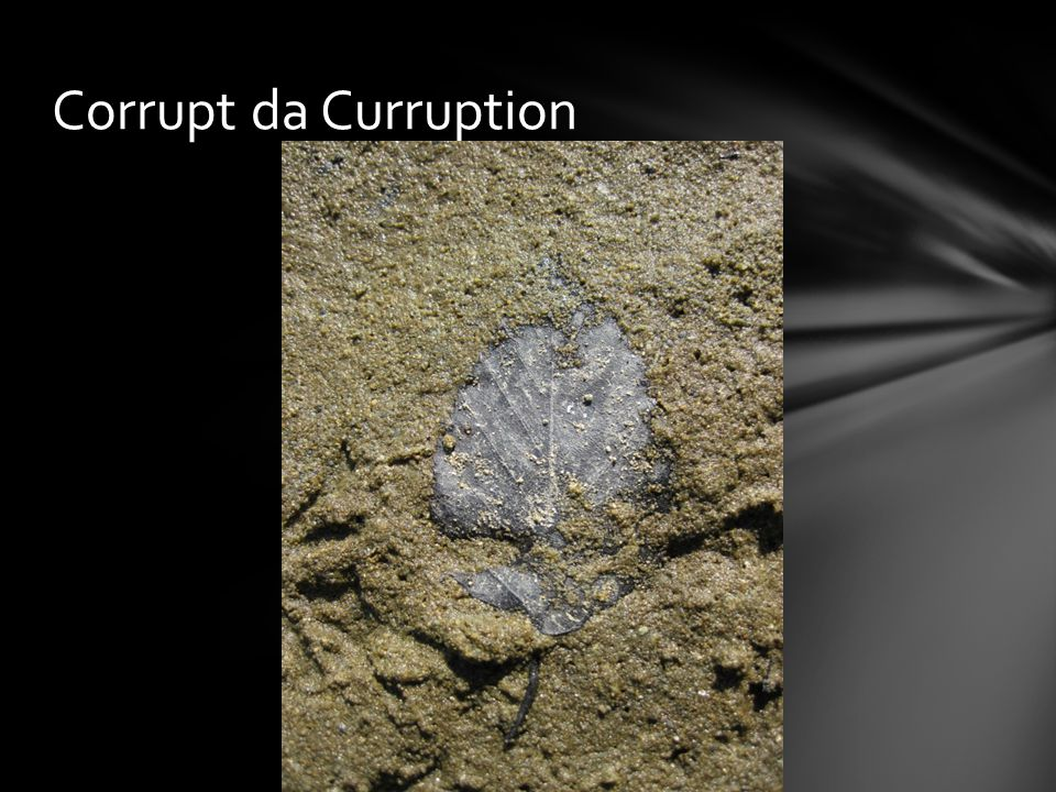Corrupt da Curruption