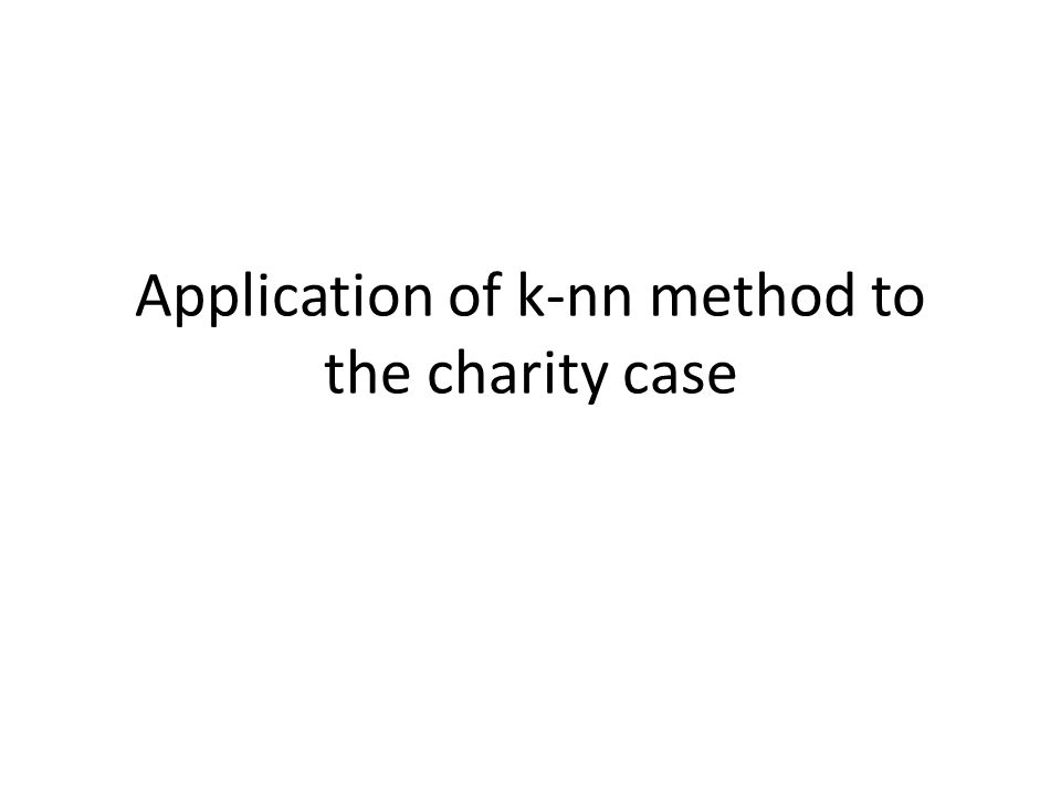 Application of k-nn method to the charity case