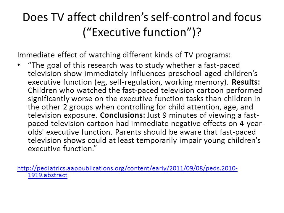 """Does TV affect children's self-control and focus (""""Executive function"""")? Immediate effect of watching different kinds of TV programs: """"The goal of thi"""
