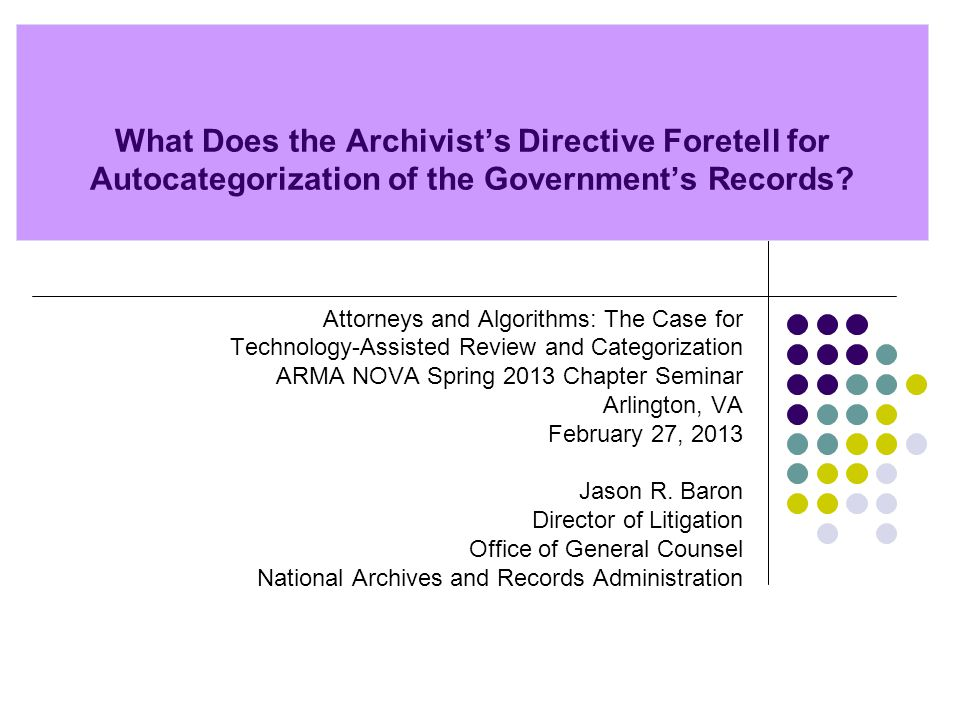 What Does the Archivist's Directive Foretell for Autocategorization of the Government's Records.
