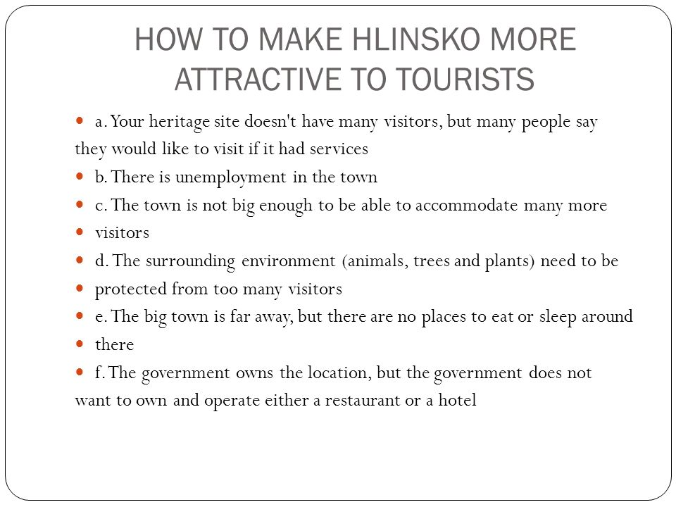 HOW TO MAKE HLINSKO MORE ATTRACTIVE TO TOURISTS a.