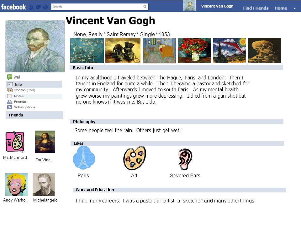 None, Really * Saint Remey * Single * 1853 Vincent Van Gogh Mrs.