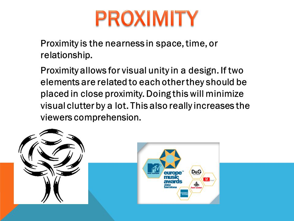 Proximity is the nearness in space, time, or relationship.