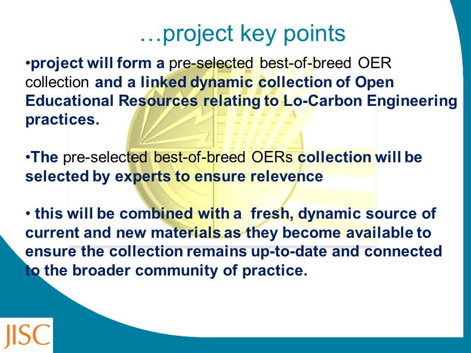 …project key points project will form a pre-selected best-of-breed OER collection and a linked dynamic collection of Open Educational Resources relati