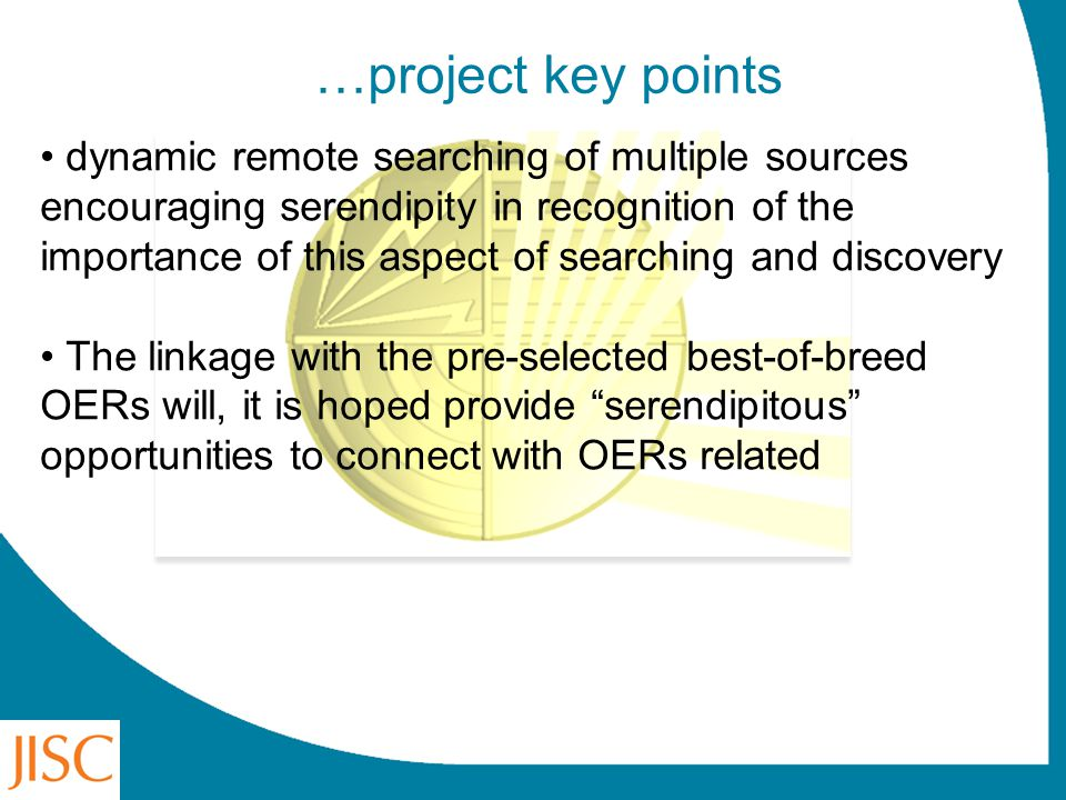…project key points dynamic remote searching of multiple sources encouraging serendipity in recognition of the importance of this aspect of searching