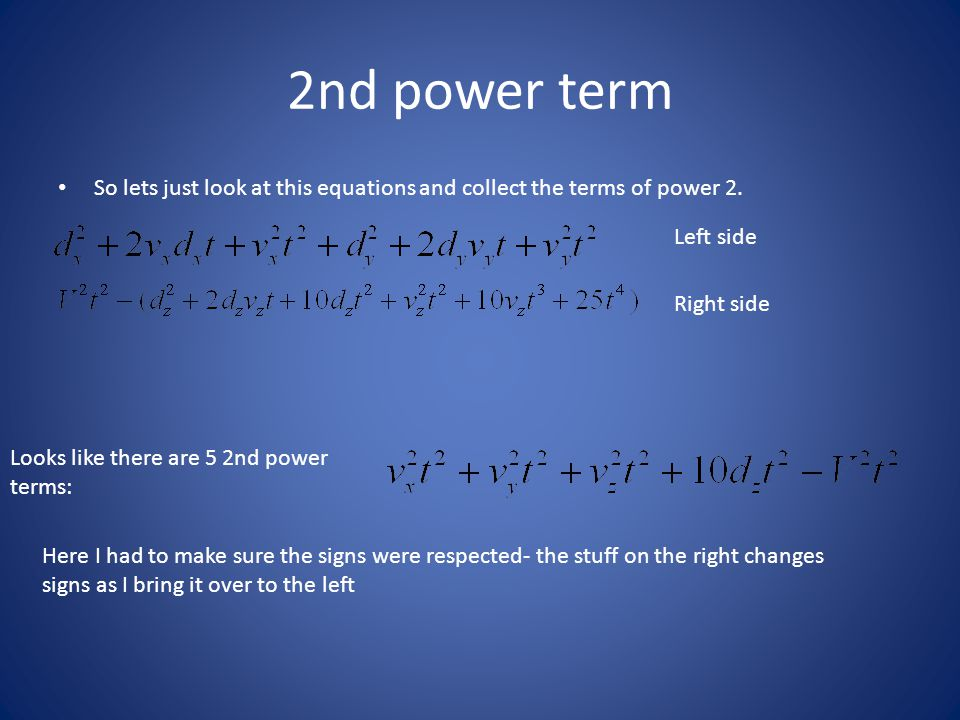 2nd power term So lets just look at this equations and collect the terms of power 2.