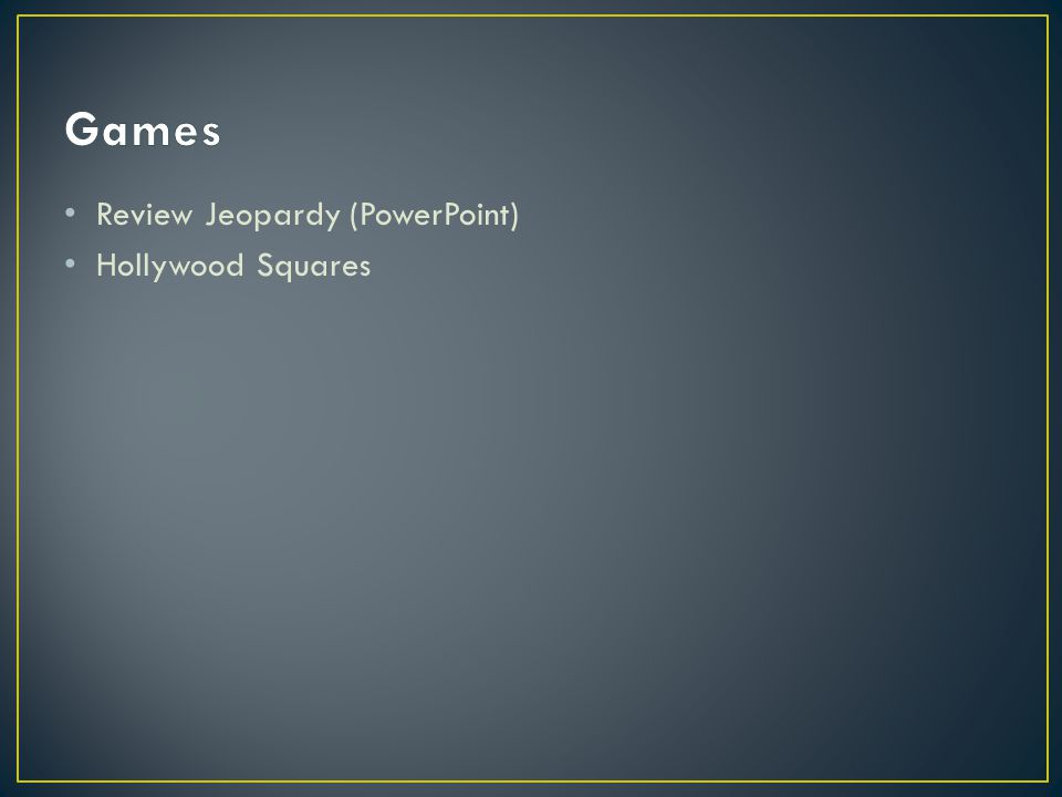 Review Jeopardy (PowerPoint) Hollywood Squares