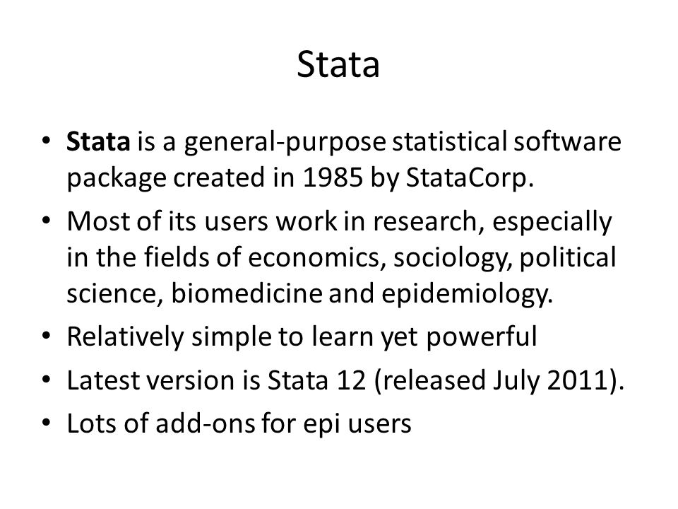 Stata Stata is a general-purpose statistical software package created in 1985 by StataCorp.