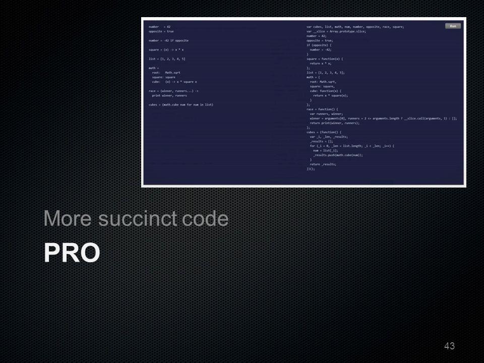 PRO More succinct code 43