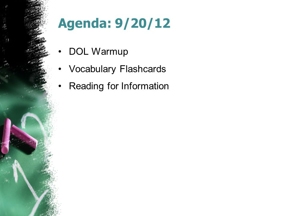 Agenda: 9/20/12 DOL Warmup Vocabulary Flashcards Reading for Information