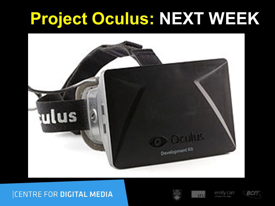 Project Oculus: NEXT WEEK