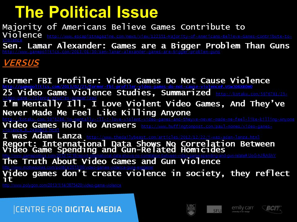 The Political Issue Majority of Americans Believe Games Contribute to Violence http://www.escapistmagazine.com/news/view/122351-Majority-of-Americans-Believe-Games-Contribute-to- Violence http://www.escapistmagazine.com/news/view/122351-Majority-of-Americans-Believe-Games-Contribute-to- Violence Sen.