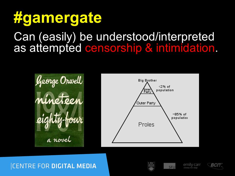 #gamergate Can (easily) be understood/interpreted as attempted censorship & intimidation.