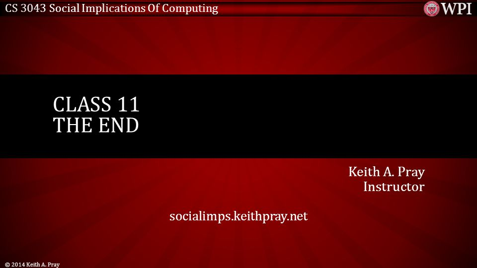 CS 3043 Social Implications Of Computing Keith A.