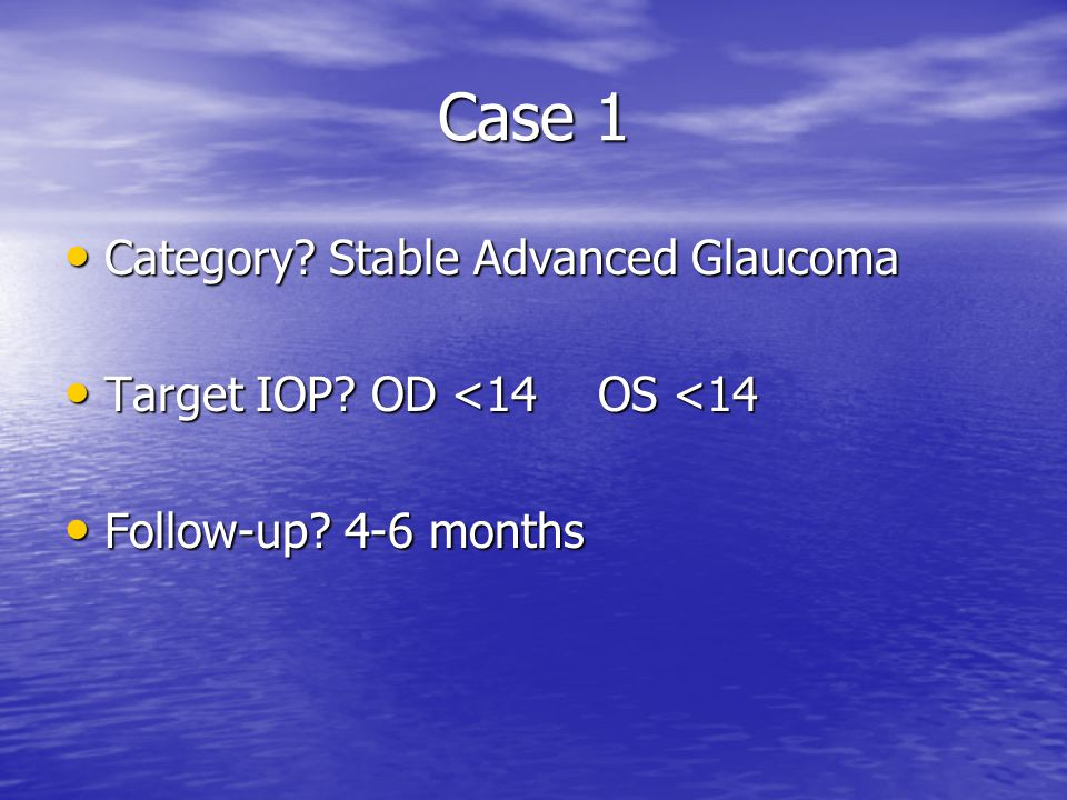 Case 1 Category.Stable Advanced Glaucoma Category.