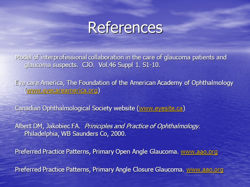 References Model of interprofessional collaboration in the care of glaucoma patients and glaucoma suspects.