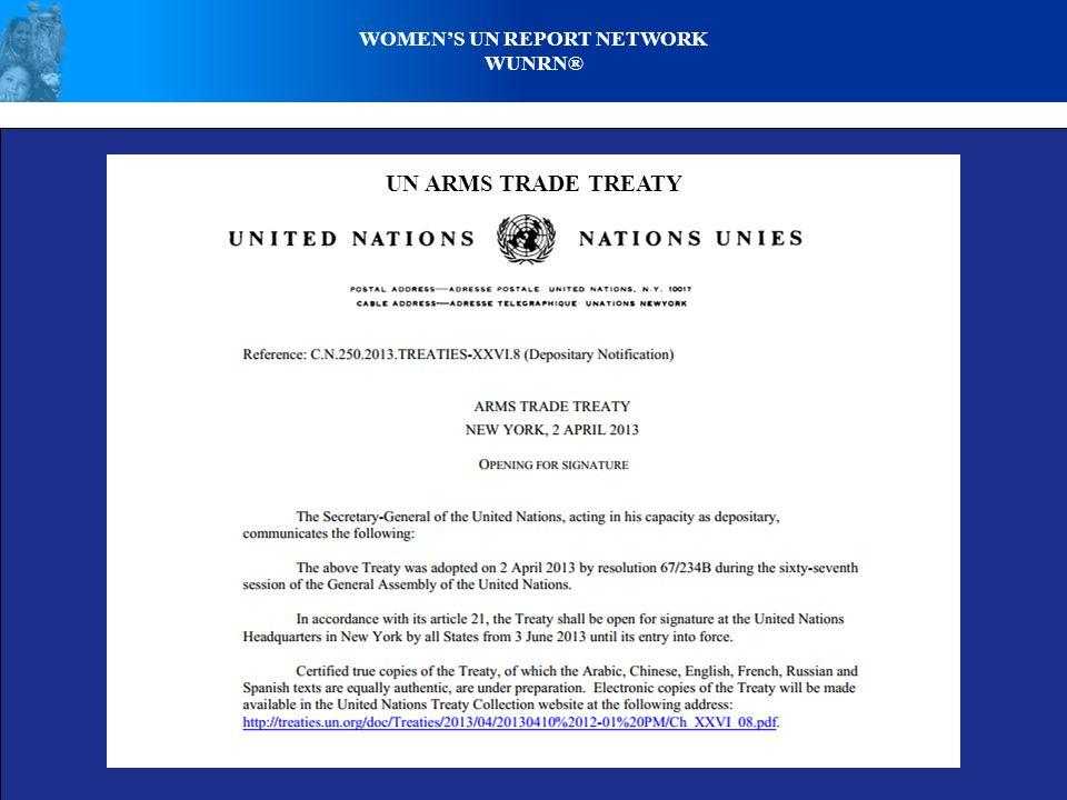 UN ARMS TRADE TREATY WOMEN'S UN REPORT NETWORK WUNRN®