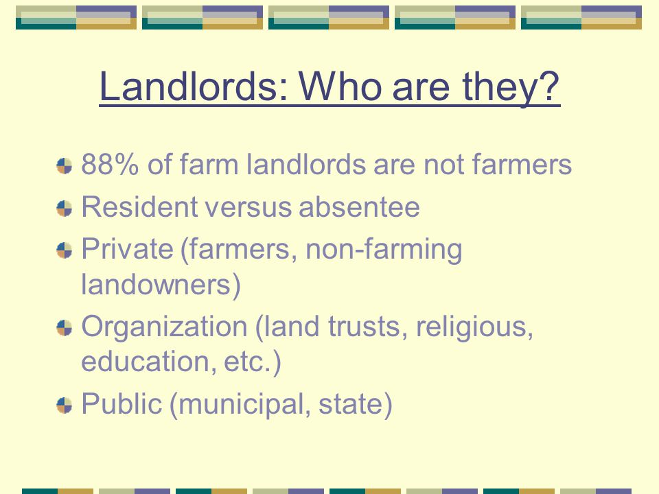 Landlords: Who are they.