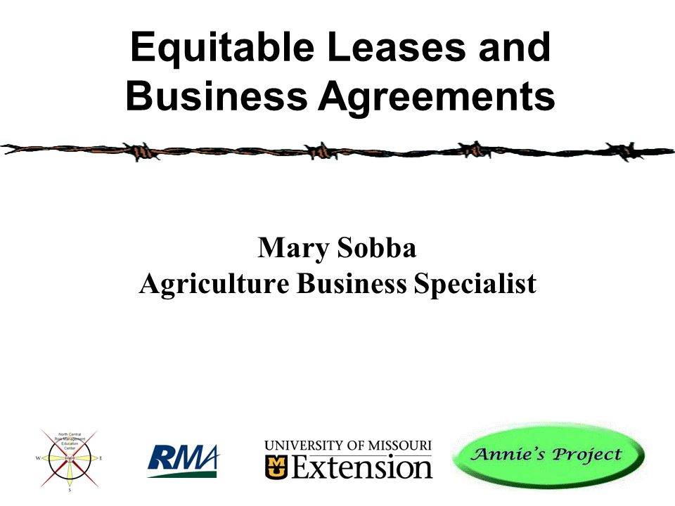 Mary Sobba Agriculture Business Specialist Equitable Leases and Business Agreements