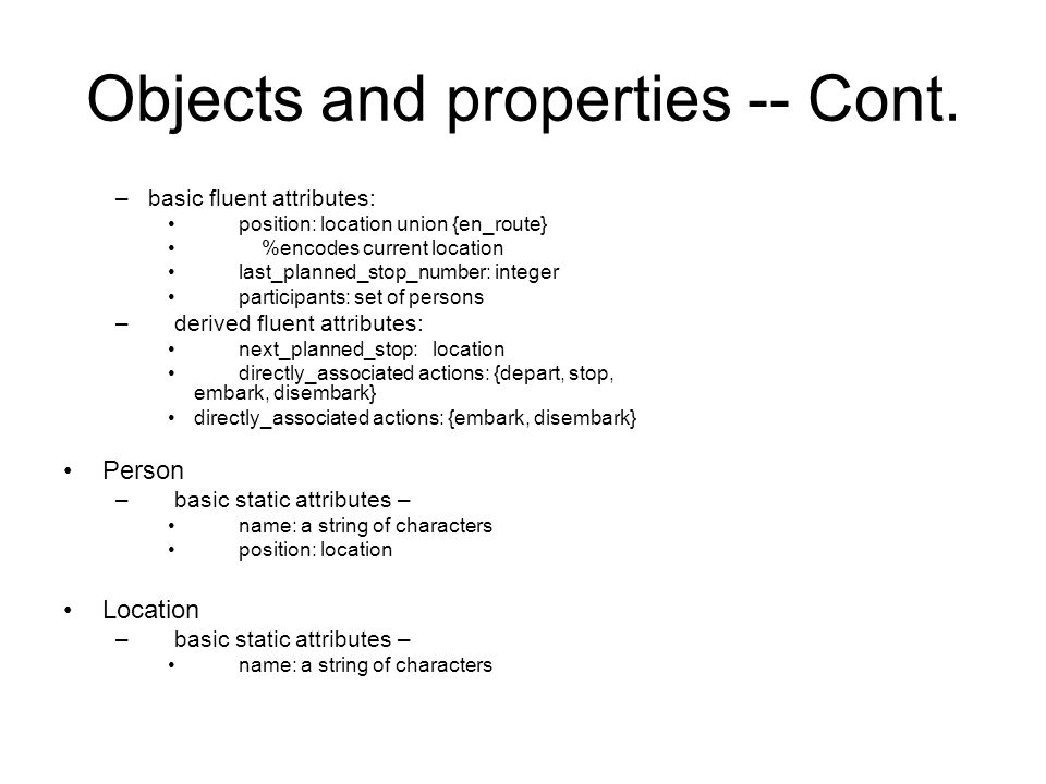 Objects and properties -- Cont.