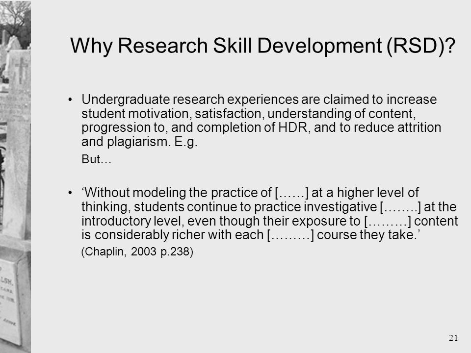 21 Why Research Skill Development (RSD).