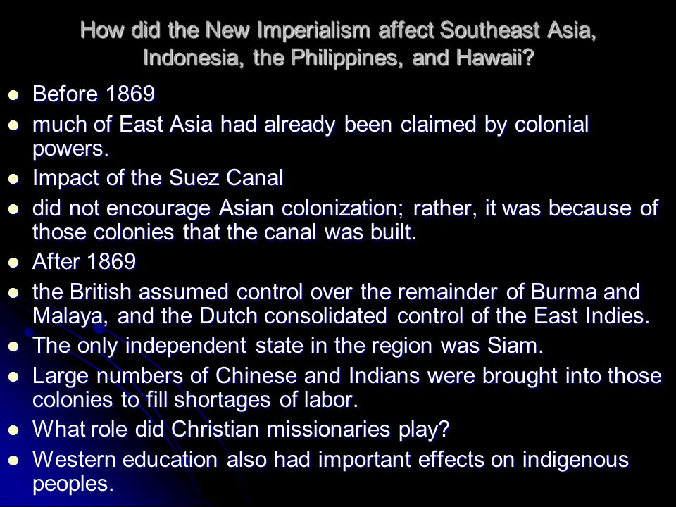 How did the New Imperialism affect Southeast Asia, Indonesia, the Philippines, and Hawaii.