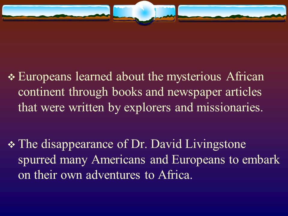 Dr.Livingstone- I Presume.  The disappearance of Dr.