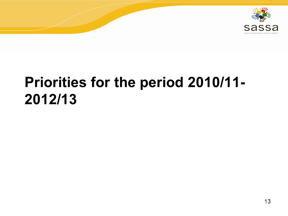 13 Priorities for the period 2010/11- 2012/13