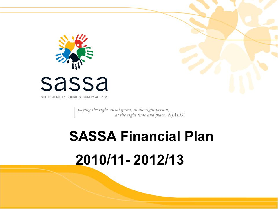 23 SASSA Financial Plan 2010/11- 2012/13
