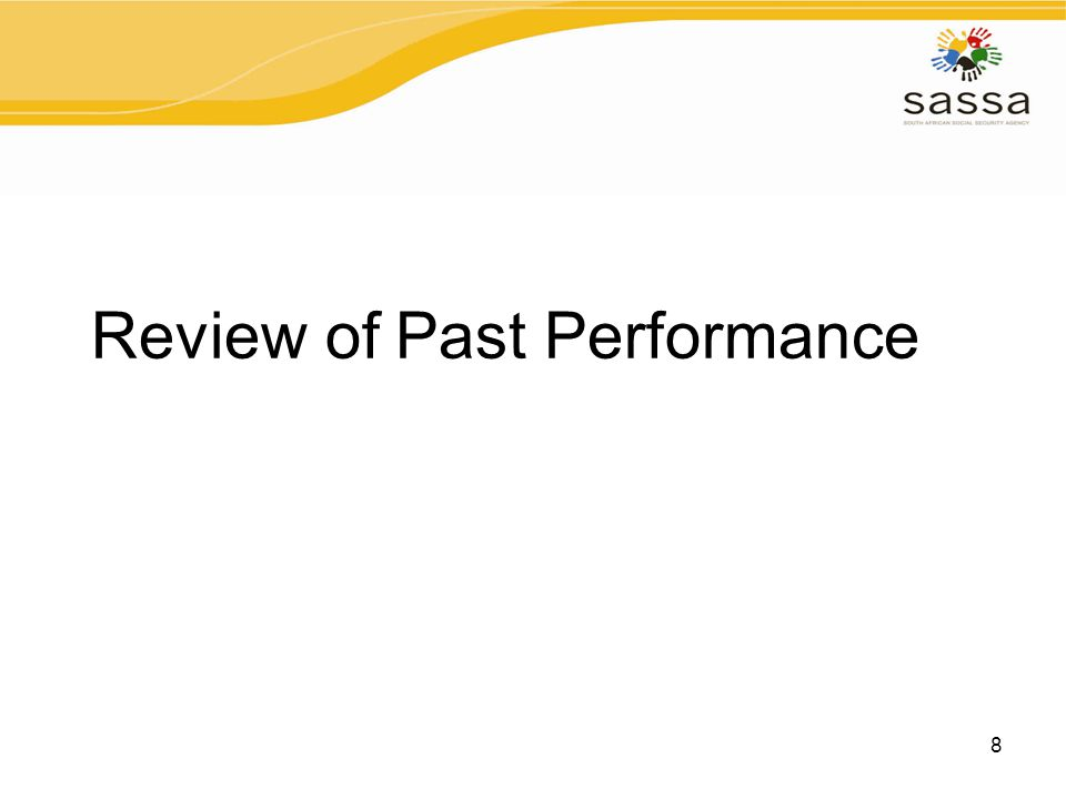 8 Review of Past Performance